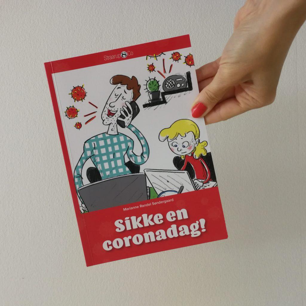 Sikke en coronadag marianne randel søndergaard straarup og co kulturmor anmeldelse