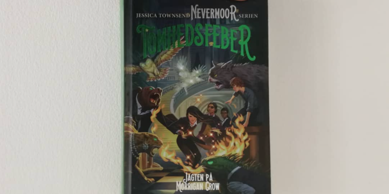 jessica townsend tomhedsfeber nevermoor gyldendal anmeldelse