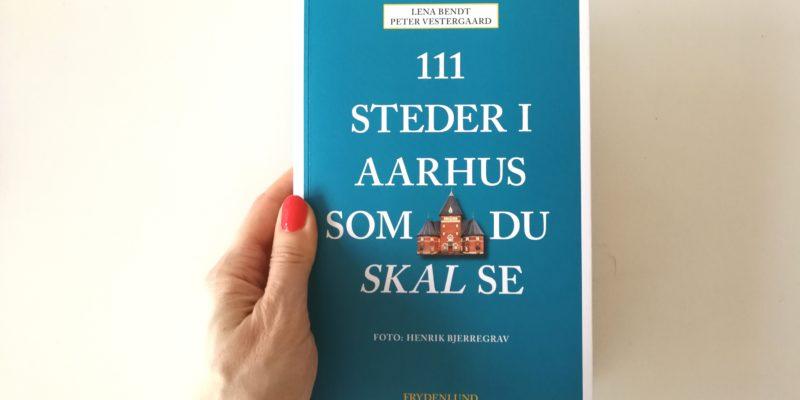 111 steder i aarhus som du skal se frydenlund anmeldelse bog kulturmor